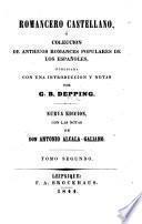 Romancero castellano ó colección de antiguos romances populares de los Españoles : publicada con una introduccion y notas por G. B. Depping. 2 (1844)
