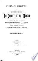 Romancero de El ingenioso hidalgo Don Quijote de la Mancha, sacado de la obra inmortal de Miguel de Cervantes Saavedra