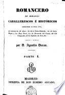 Romancero de romances caballerescos é históricos anteriores al siglo XVIII ...