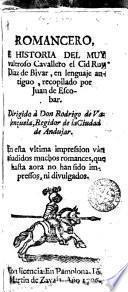 Romancero e historia del muy valeroso Cavallero el Cid Ruy Diaz de Bivar
