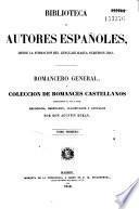 Romancero general o coleccion de romances castellanos anteriores al siglo XVIII