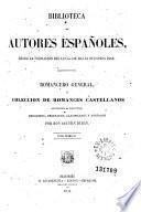 Romancero general, ó, Coleccion de romances castellanos anteriores al siglo XVIII