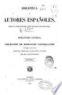 Romancero general, ó Coleccion de romances castellanos anteriores al siglo XVIII