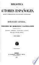 Romancero general, ó, Colección de romances castellanos anteriores al siglo XVIII