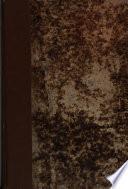 Romancero general, ó Coleccion de romances castellanos anteriores al siglo XVIII, recogidos, ordenados, clasificados y anotados