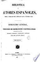 Romancero general, ó, Colección de romances castellanos anteriores al siglo XVIII,16