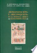 Romanización y Reconquista en la Península Ibérica. Nuevas perspectivas