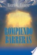 ROMPIENDO BARRERAS