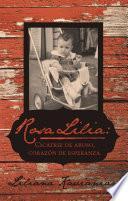 Rosa Lilia: Cicatriz De Abuso, Corazón De Esperanza.