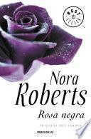 Rosa negra (Trilogía del jardín 2)