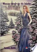 Rosas malvas de hielo