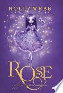 Rose y la máscara mágica (Rose 3)
