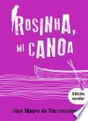 Rosinha, mi canoa