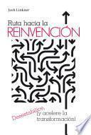 Ruta Hacia la Reinvención