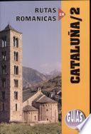Rutas románicas de Cataluña / 2