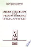 Saberes y disciplinas en las universidades hispánicas