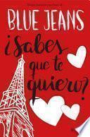 ¿Sabes que te quiero? (Trilogía Canciones para Paula 2) Edición mexicana