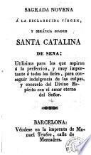 Sagrada novena á la esclarecida vírgen y seráfica madre Santa Catalina de Sena