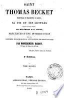 Saint Thomas Becket ... sa vie et ses lettres, 2