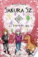 Sakura Sz. La Tierra del NO