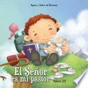 Salmo 23 – El Señor es mi pastor