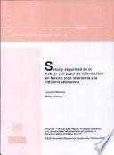 Salud y seguridad en el trabajo y el papel de la formación en México (con referencia a la industria azucarera)