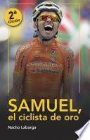 Samuel, el ciclista de oro.