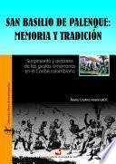 San Basilio de Palenque: memoria y tradición