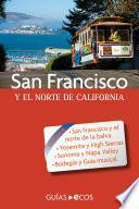 San Francisco. Y el norte de California