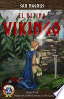 San Magnus, El Último Vikingo
