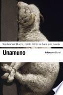 San Manuel Bueno, mártir. Cómo se hace una novela