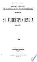 San Martín, su correspondencia (1823-1850)