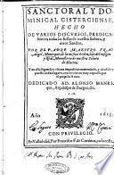 Sanctoral y dominical Cisterciense, hecho de varios discursos, predicables en todas las fiestas de nuestra Señora, y otros santos, por el padre maestro fray Angel Manrique, de la misma orden, ..