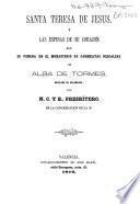 Santa Teresa de Jesús y las espinas de su corazón que se venera en el Monasterio de Carmelitas Descalzas de Alba de Tormes, Obispado de Salamanca