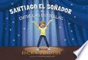 Santiago el soñador entre las estrellas
