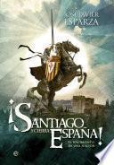 ¡Santiago y cierra, España!