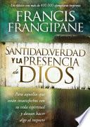Santidad, verdad y la presencia de Dios