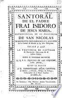 Santoral de el padre frai Isidoro de Jesus Maria ... de Recoletos Descalzos de N.P.S. Augustin de la ciudad de Manile en las Islas Philipinas