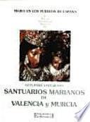 Santuarios marianos de Valencia y Murcia