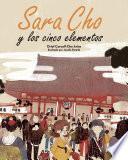 Sara Cho y los cinco elementos