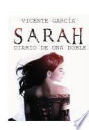 Sarah, Diario de una doble