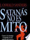 Satanas no es mito