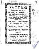 Satyrae equitis domini Francisci Botelho de Morales et Vasconcelos ...