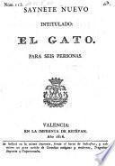 Saynete nuevo intitulado: El Gato (etc.)