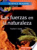 Science Readers: A Closer Look: Las fuerzas en la naturaleza (Forces in Nature) Kit (Spanish Version)