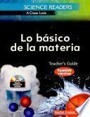 Science Readers: A Closer Look: Lo básico de la materia (Basics of Matter) Kit (Spanish Version)