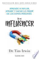 Sé un influencer
