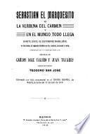 Sebastián el marquesito, o, La verbena del Carmen y en el mundo todo llega