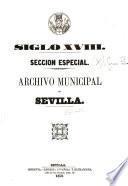 Sección especial [que comprende los papeles y documentos pertenecientes al se?nor conde de Mejorada, marqués de la Pe?nuela]