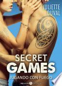Secret Games – Jugando con fuego, vol. 1